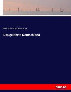 Das gelehrte Deutschland