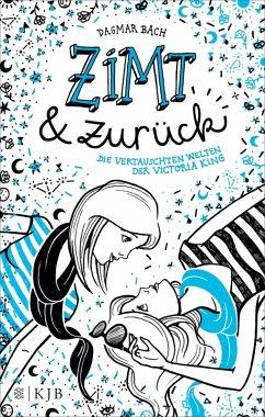 Zimt und zurück / Zimt-Trilogie Bd.2 (eBook, ePUB) - Bach, Dagmar