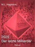 2025 Der letzte Milliardär (eBook, ePUB)