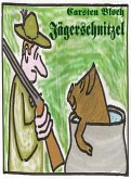 Jägerschnitzel (eBook, ePUB)