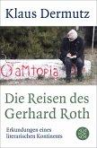 Die Reisen des Gerhard Roth (eBook, ePUB)