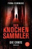 Die Ernte / Der Knochensammler Bd.1 (eBook, ePUB)