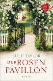 Der Rosenpavillon (eBook, ePUB)