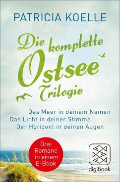 Die komplette Ostsee-Trilogie (eBook, ePUB) - Koelle, Patricia