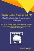 Verkaufen bei Amazon mit FBA - Das Handbuch für den deutschen Einsteiger (eBook, ePUB)