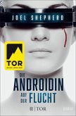 Auf der Flucht / Die Androidin Bd.1 (eBook, ePUB)