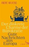 Der diskrete Charme der Bürokratie (eBook, ePUB)