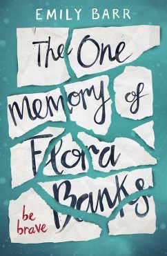 The One Memory of Flora Banks (eBook, ePUB) - Barr, Emily