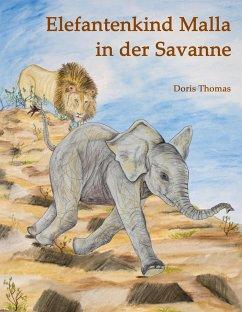 Elefantenkind Malla in der Savanne - Thomas, Doris