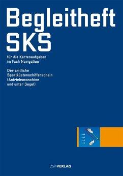 Begleitheft SKS für die Kartenaufgaben im Fach Navigation