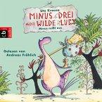 Minus reißt aus / Minus Drei & die wilde Lucy Bd.2 (MP3-Download)