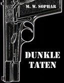 Dunkle Taten (eBook, ePUB)