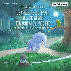 Der kleine Elefant, der so gerne einschlafen möchte (MP3-Download) - Forssén Ehrlin, Carl-Johan