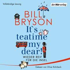 It's teatime, my dear! (MP3-Download) - Bryson, Bill