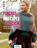 Ponchos und Capes stricken (KREATIV.INSPIRATION) (eBook, PDF)