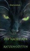 Die Nacht der Katzengöttin (eBook, ePUB)