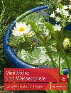 Miniteiche und Wasserspiele (Mängelexemplar) - Stein, Siegfried