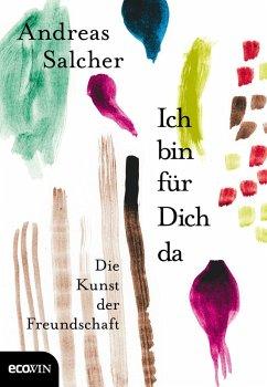 Ich bin für Dich da (eBook, ePUB) - Salcher, Andreas