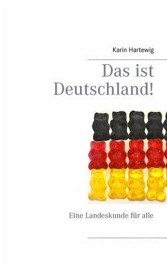 Das ist Deutschland! (eBook, ePUB)
