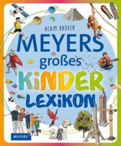 Meyers großes Kinderlexikon - Bröger, Achim