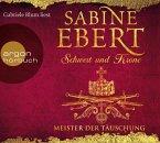 Meister der Täuschung / Schwert und Krone Bd.1 (6 Audio-CDs)