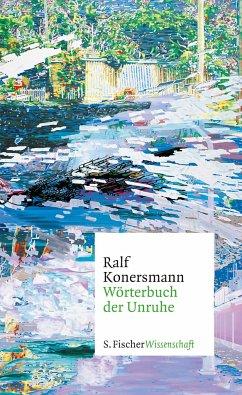 Wörterbuch der Unruhe - Konersmann, Ralf