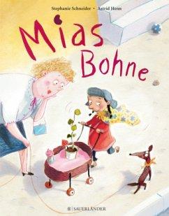 Mias Bohne - Schneider, Stephanie