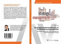 Strategieimplementierung in Produktionsunternehmen