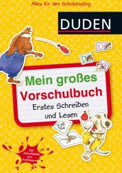 Mein großes Vorschulbuch: Erstes Schreiben und ...