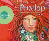 Penelop und der funkenrote Zauber / Penelop Bd.1 (4 Audio-CDs)