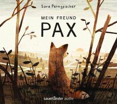 Mein Freund Pax, 4 Audio-CDs - Pennypacker, Sara