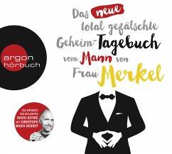 Das neue total gefälschte Geheim-Tagebuch vom Mann von Frau Merkel, 2 Audio-CDs - Spotting Image