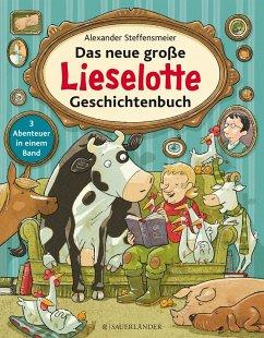 Das neue große Lieselotte Geschichtenbuch - Steffensmeier, Alexander