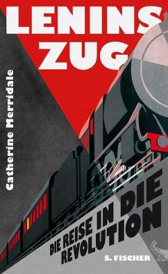 Lenins Zug - Merridale, Catherine