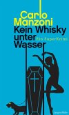Kein Whisky unter Wasser (eBook, ePUB)