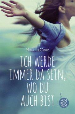 Ich werde immer da sein, wo du auch bist - LaCour, Nina