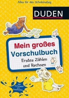Mein großes Vorschulbuch: Erstes Zählen und Rec...