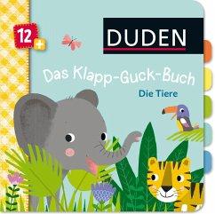 Duden 12+: Das Klapp-Guck-Buch: Die Tiere - Weber, Susanne