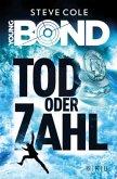 James Bond - Tod oder Zahl / Young James Bond Bd.2