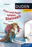Leseprofi - Finn und Papa spielen Steinzeit, 1. Klasse