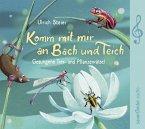 Komm mit mir an Bach und Teich, 1 Audio-CD