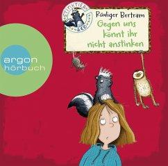 Gegen uns könnt ihr nicht anstinken / Stinktier & Co Bd.1 (2 Audio-CDs) - Bertram, Rüdiger