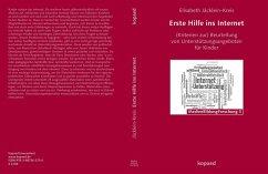 Erste Hilfe ins Internet (eBook, PDF) - Jäcklein-Kreis, Elisabeth
