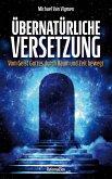 Übernatürliche Versetzung (eBook, ePUB)