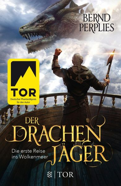 Der Drachenjäger - Die erste Reise ins Wolkenmeer - Perplies, Bernd