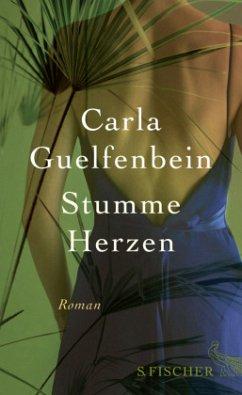 Stumme Herzen - Guelfenbein, Carla
