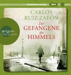 Der Gefangene des Himmels / Barcelona Bd.3 (2 MP3-CDs) - Ruiz Zafón, Carlos