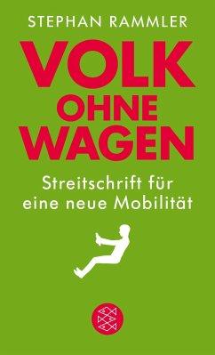Volk ohne Wagen - Rammler, Stephan