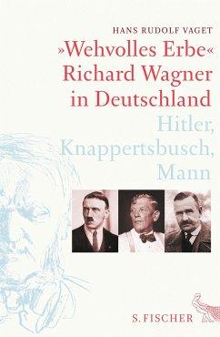 »Wehvolles Erbe« - Vaget, Hans R.