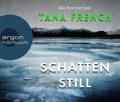 Schattenstill, 6 Audio-CDs - French, Tana